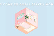 Welcome To Small Spaces Month