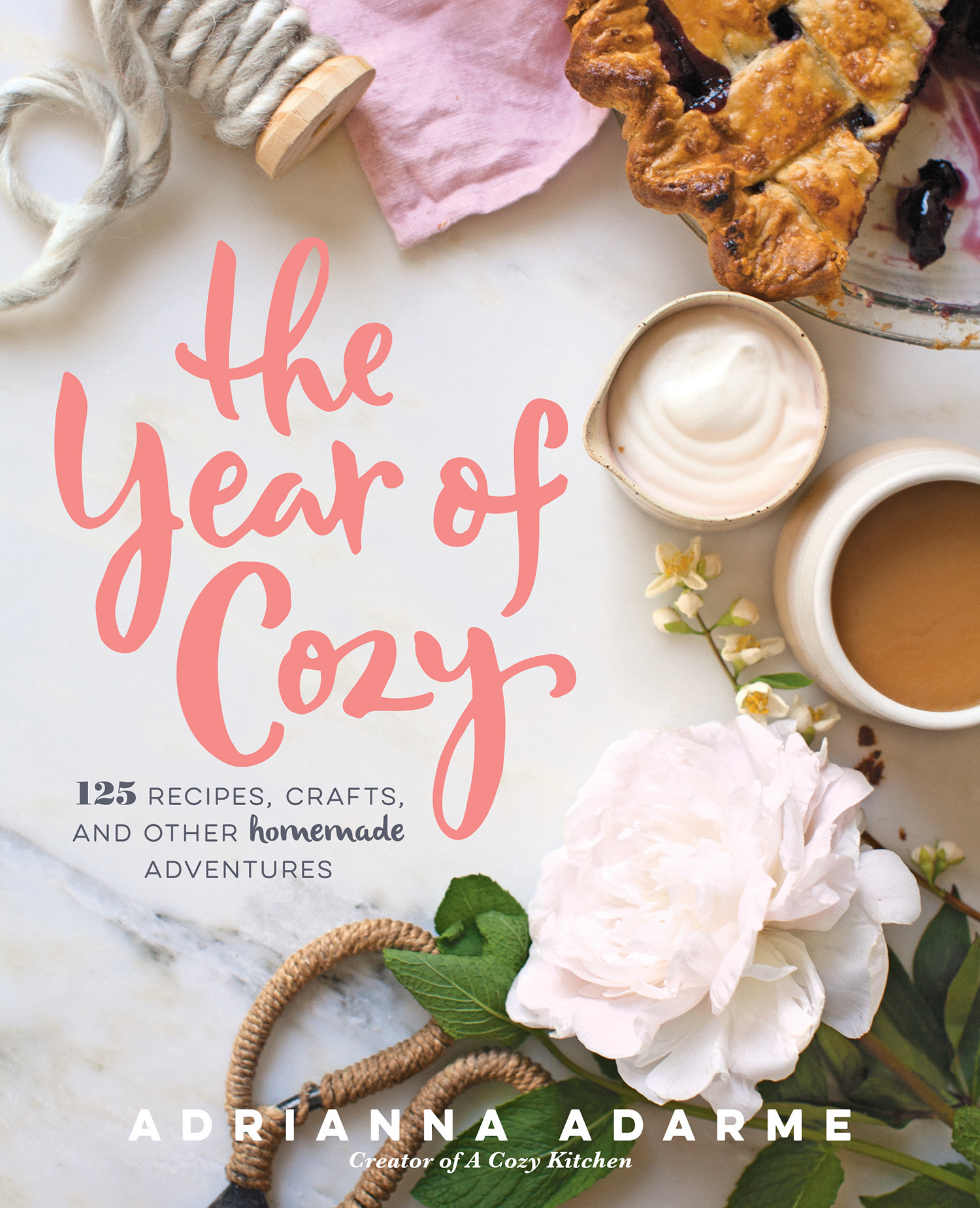 Adrianna Adarme's new book, The Year of Cozy. Photo by Adrianna Adarme.