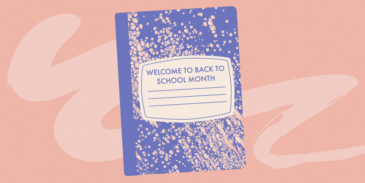 Welcome To Back To School Month