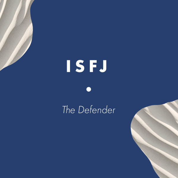 ISFJ: The Defender
