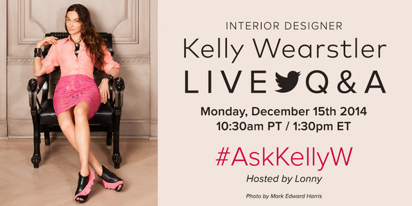 Kelly Wearstler Joins Lonny for a Live Twitter Q&A