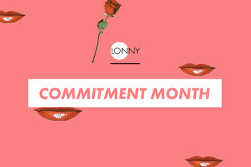 It's Commitment Month At Lonny